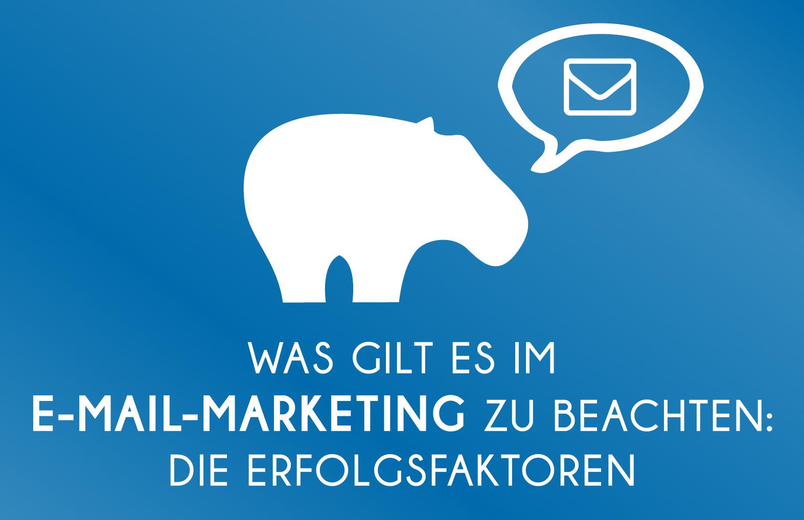Was gilt es im Mail-Marketing zu beachten - Unsere Erfolgsfaktoren