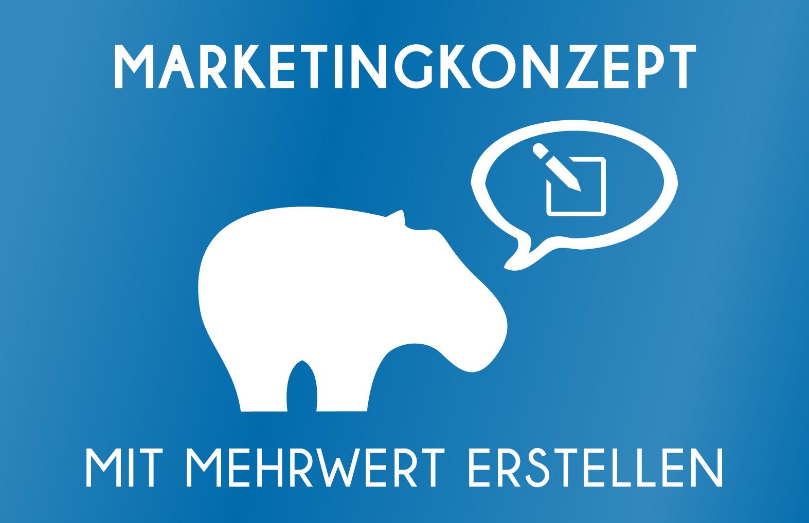 Marketingkonzept mit Mehrwert erstellen - so geht´s