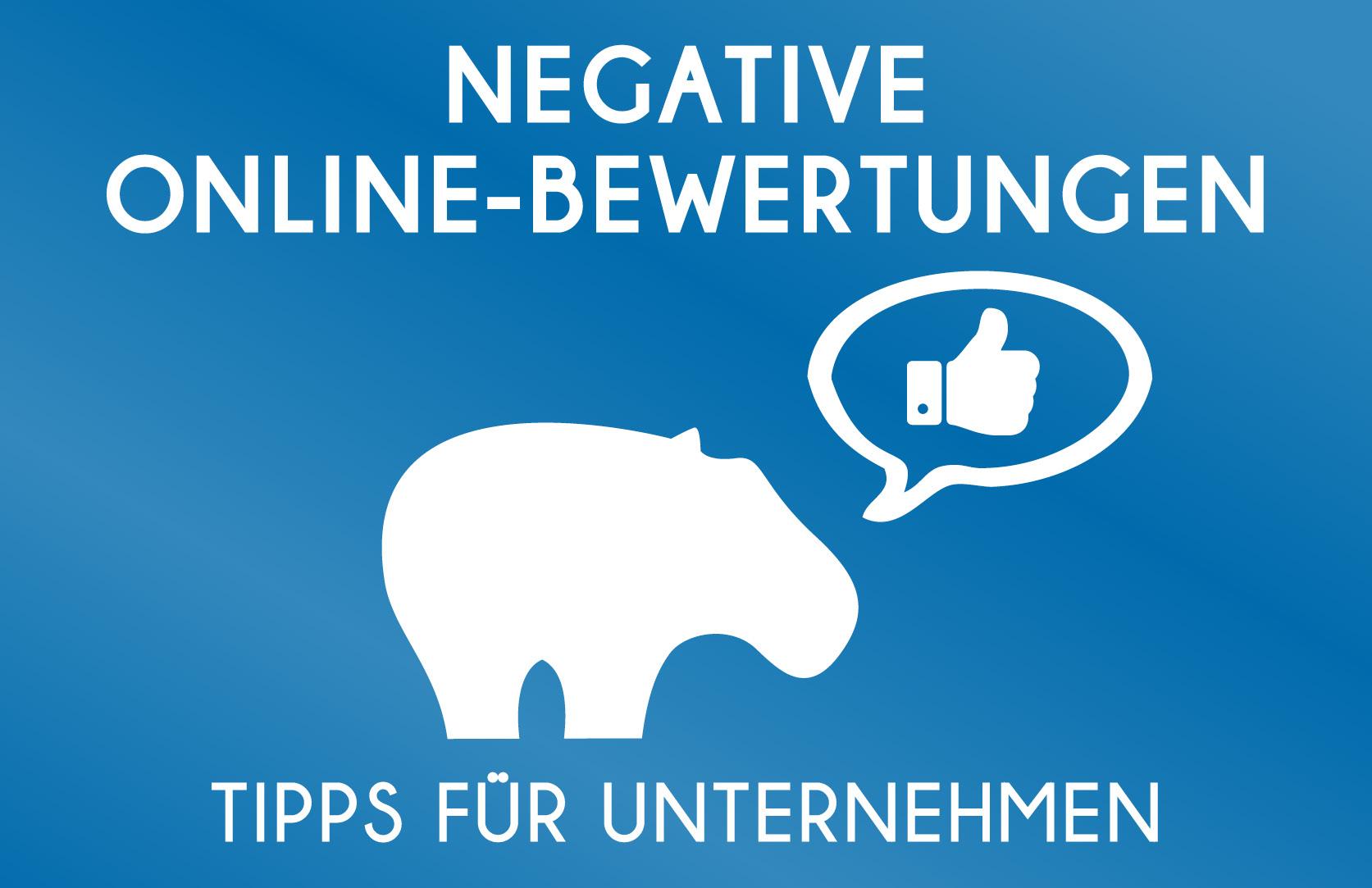 Negative Online-Bewertungen - was Du dagegen machen kannst