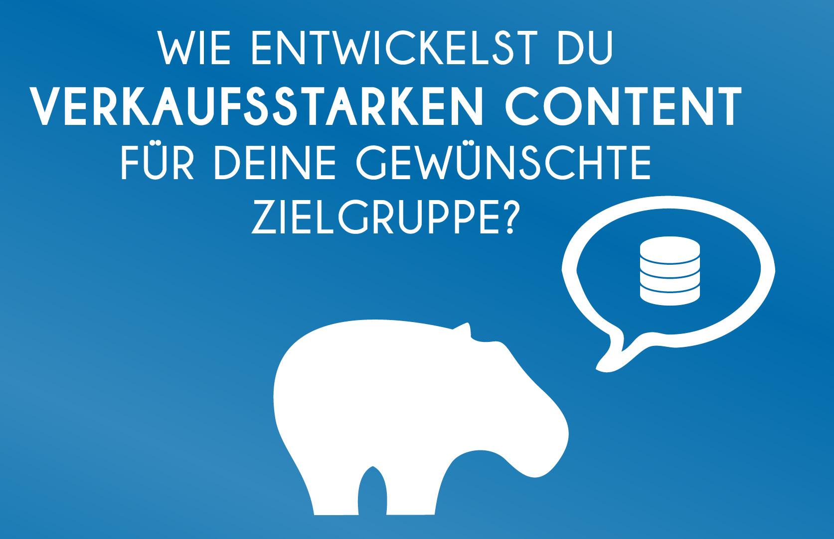 Blue Hippo Marketing Tipp - So erstellst Diu verkaufsstarken Content für Deine Zielgruppen